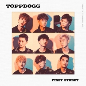 TOPPDOGG ALBUM VOL.1 - FIRST STREET+Poster in Tubo